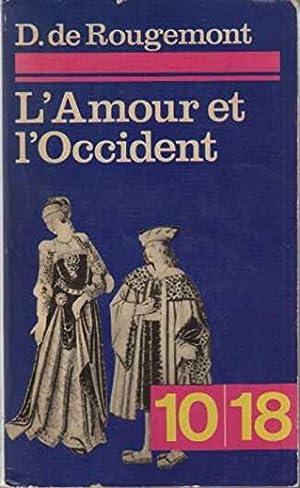 L'amour et l'occident: D' De Rougemont