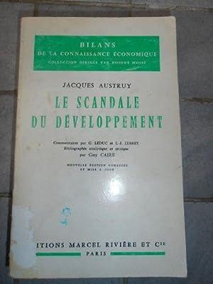 Jacques Austruy,. Le Scandale du développement : Jacques Austruy Guy