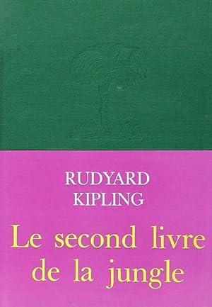Le Second Livre de la jungle: Rudyard Kipling, Louis