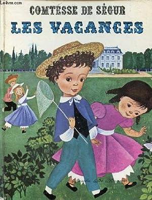 LES VACANCES.: Comtesse de Ségur