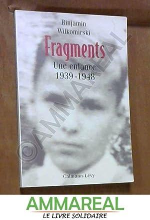 FRAGMENTS. Une enfance 1939-1948: Binjamin Wilkomirski