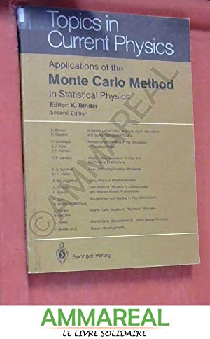 Applications of the Monte Carlo Method in: Institut Fur Physik