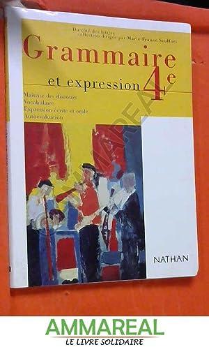 9782091714479 Grammaire Et Expression 4eme Abebooks