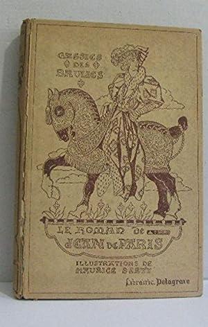 Le roman de jean de paris: Berty Maurice (illustrations)