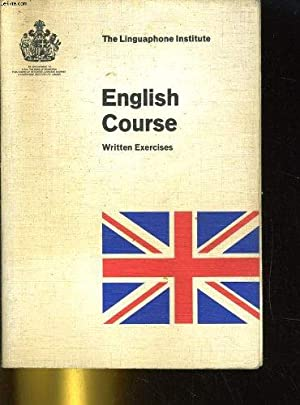 English course, written exercices: THE LINGUAPHONE INSTITUTE