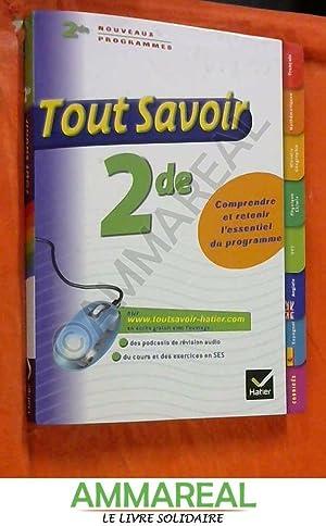 Toutes les matières 2de - Tout savoir: Louise Taquechel, Christine