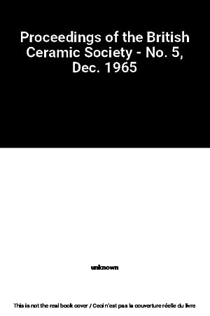 Proceedings of the British Ceramic Society -: unknown
