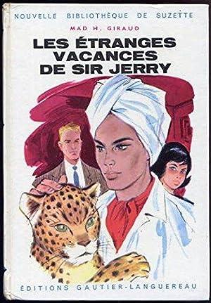 Les étranges vacances de sir jerry, illustrations: Giraud Mad H.