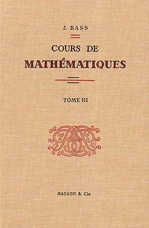 Cours de mathématiques, tome 3 : Topologie,: Jean Bass