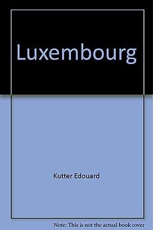 Luxembourg.: KUTTER (Edouard)