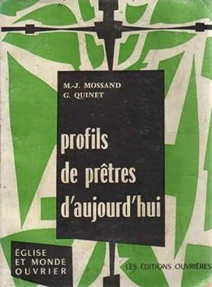 Profils de prêtres d'aujourd'hui: G. Quinet M.-J.