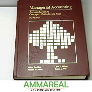 Managerial Accounting: An Introduction to Concepts, Methods: Sidney Davidson et