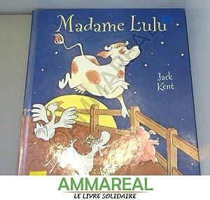 Madame Lulu: Jack Kent