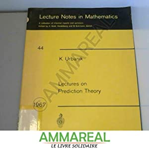 Lectures on Prediction Theory: K. Urbanik