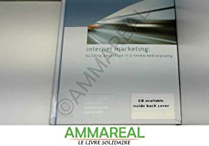 Internet Marketing: Building Advantage in the Networked: Rafi Mohammed, Robert