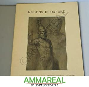 Rubens in Oxford - an Exhibition of: Various