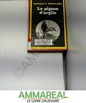 PIGEON D'ARGILE: Donald Westlake