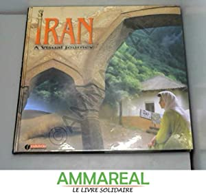 IRAN: A Visual Journey: Javad Yassavoli