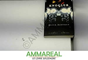 Knogler: en romance: Peter Asmussen