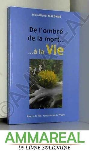 De l'Ombre de la Mort a la: Maldame Jean-Michel