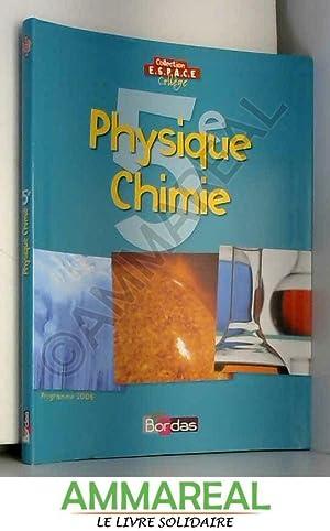 Physique Chimie, 5e : Programme 2006: Philippe Debon
