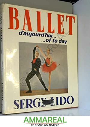 Ballet D'aujourd'hui. . . of to Day: Serge LIDO