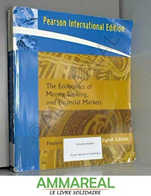 The Economics of Money, Banking, and Financial: Frederic S. Mishkin