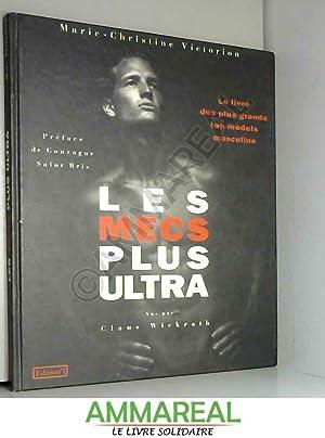Les mecs plus ultra : Le livre: Marie-Christine Victorion, Gonzague