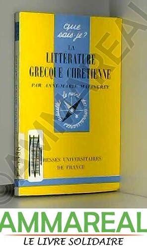La Littérature grecque chrétienne: Malingrey Anne-Marie