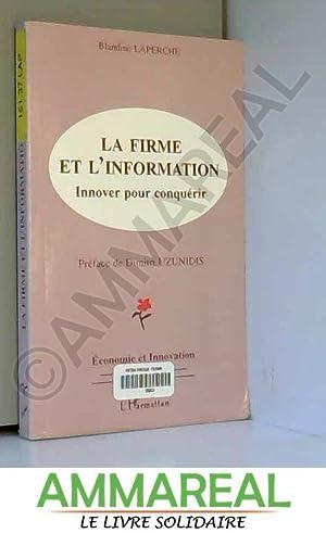La firme et l'information: Innover pour conquérir: Blandine Laperche