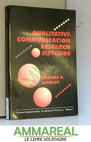 Qualitative Communication Research Methods: Thomas R. Lindlof