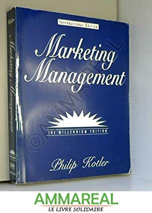 Marketing Management: Millennium Edition: International Edition: Philip R. Kotler