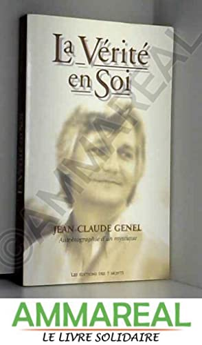 Vérité en soi - autobiographie: Jean-Claude Genel