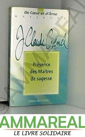 Présence des Maîtres de sagesse 1997 -: Jean-Claude Genel