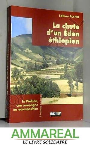 La chute d'un Eden éthiopien: Le Wolaita,: Sabine Planel