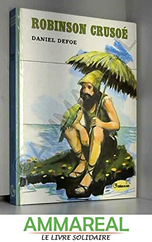 Robinson Crusoé - Illustrations de François Batet: Daniel DEFOE