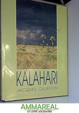 KALAHARI: Jacques GILLIERON