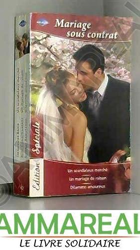 Un scandaleux marché - Un mariage de: Jacqueline Baird, Judy
