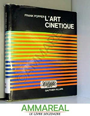 L'Art cinétique: Frank Popper