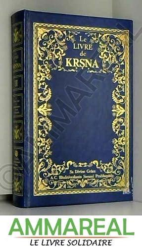 Le livre de KRSNA. Deuxième volume.