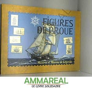 Figures de proue, Navires et marins de: Henri Legohérel et