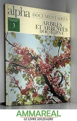 Arbres et arbustes d'ornements (documentaire alpha 3): Brévost