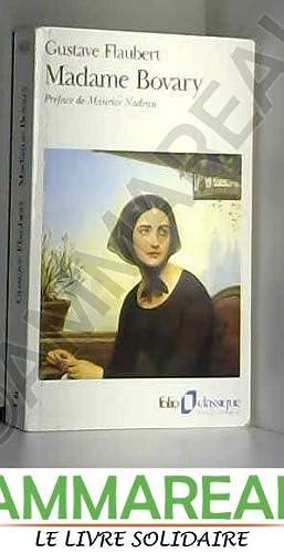 Madame Bovary : Moeurs de province: Gustave Flaubert