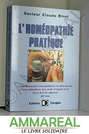L'homéopathie pratique: Claude Binet