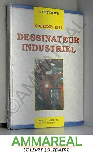 guide du dessinateur industriel by chevalier abebooks. Black Bedroom Furniture Sets. Home Design Ideas
