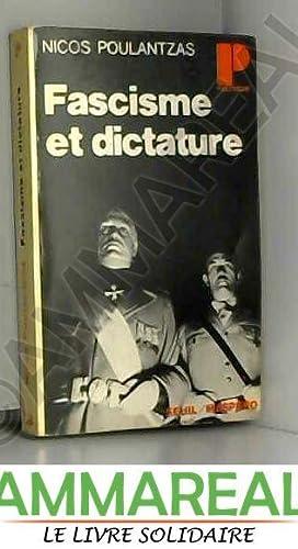 Fascisme et dictature: Poulantzas Nicos