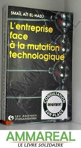 L'entreprise face a la mutation technologique: Ait El Hadj