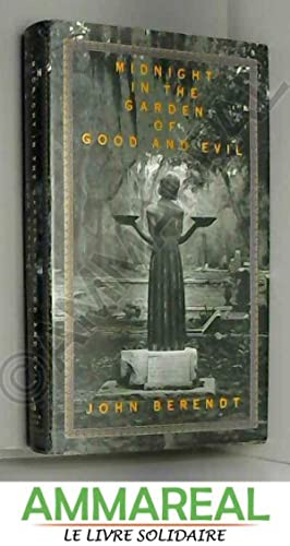 Midnight in the Garden of Good and: John Berendt