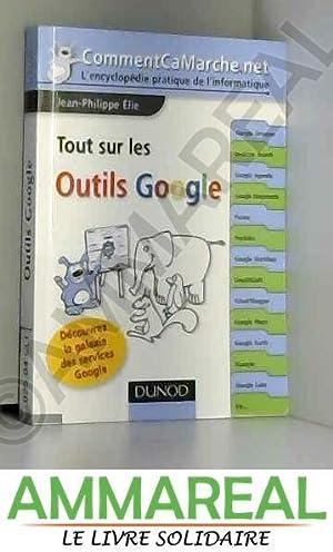 Tout sur les outils Google - Découvrez: Jean-Philippe Elie