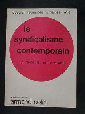 Le Syndicalisme Contemporain: P et al